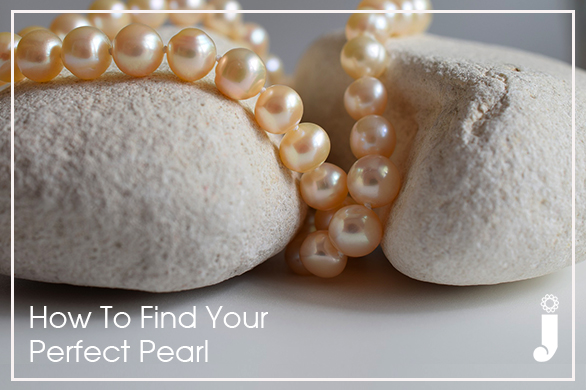 How To Pick Your Perfect Pearls